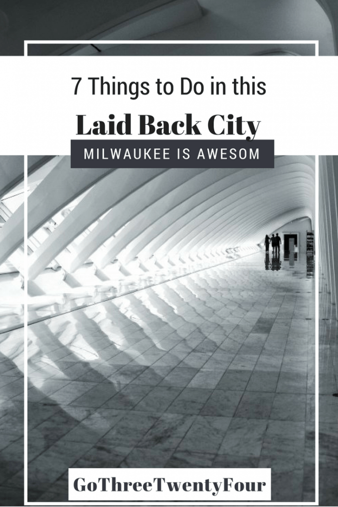 milwaukee-is-awesome-7-things-to-do-in-this-laid-back-city-design-2