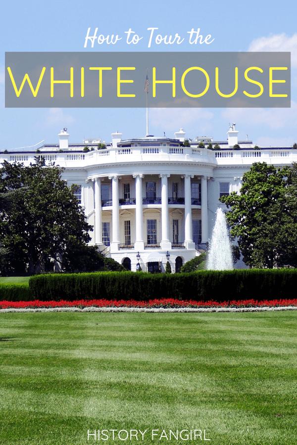 How to Tour the White House