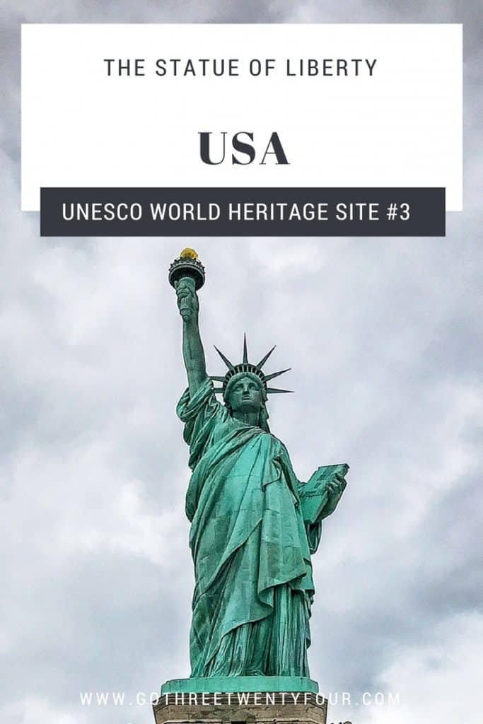 UNESCO World Heritage Site #3: The Statue of Liberty (USA)