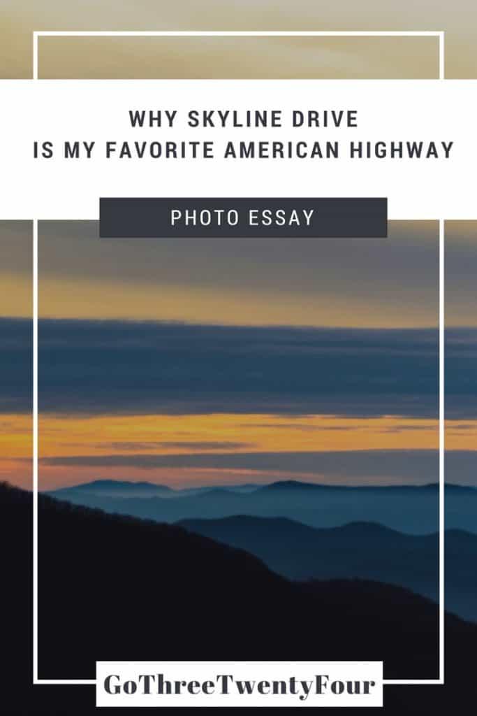 Why Skyline Drive is My Favorite American Highway
