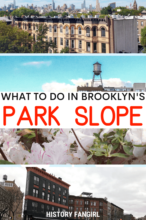 The Best Things to Do in Park Slope, Brooklyn, New York