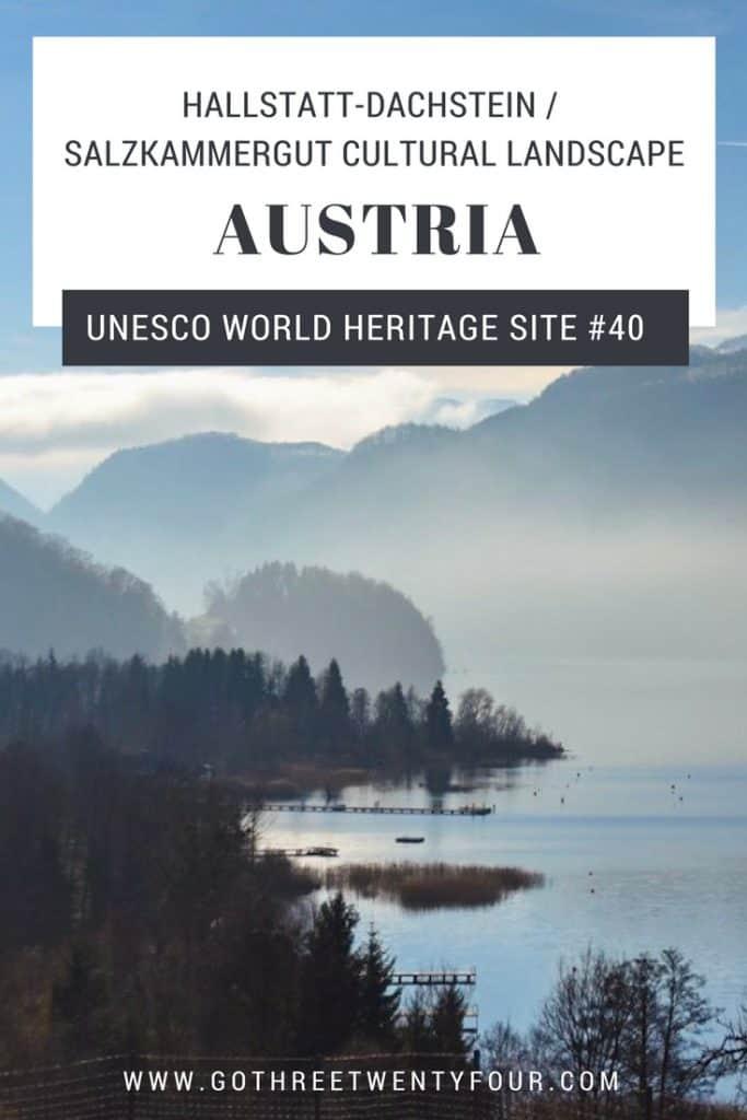 UNESCO World Heritage Site #40: Hallstatt-Dachstein / Salzkammergut Cultural Landscape (Austria)