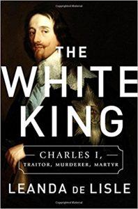 The White King by Leanda de Lisle