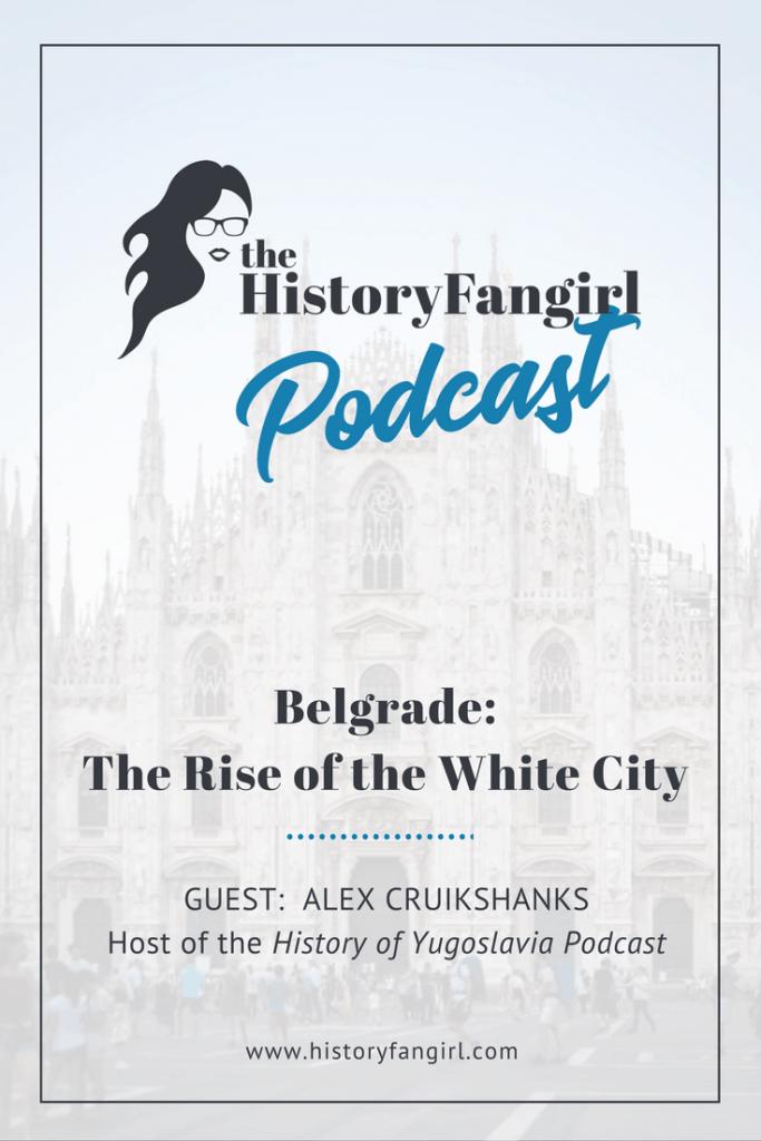 Belgrade: The Rise of the White City