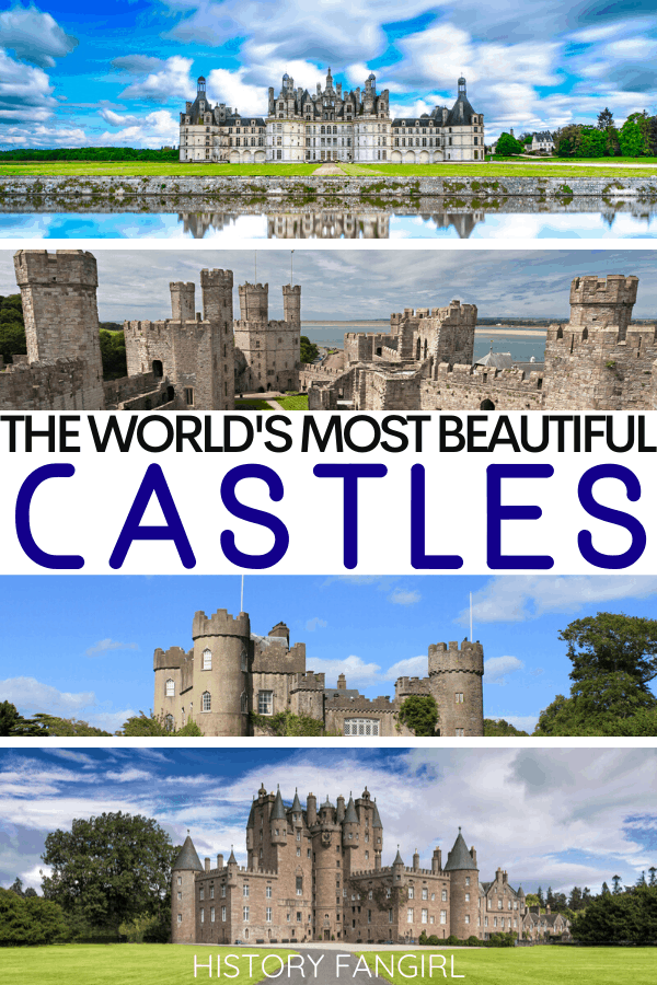 The 50 Most Beautiful Castles in the World and the Pictures of Castles to Prove It