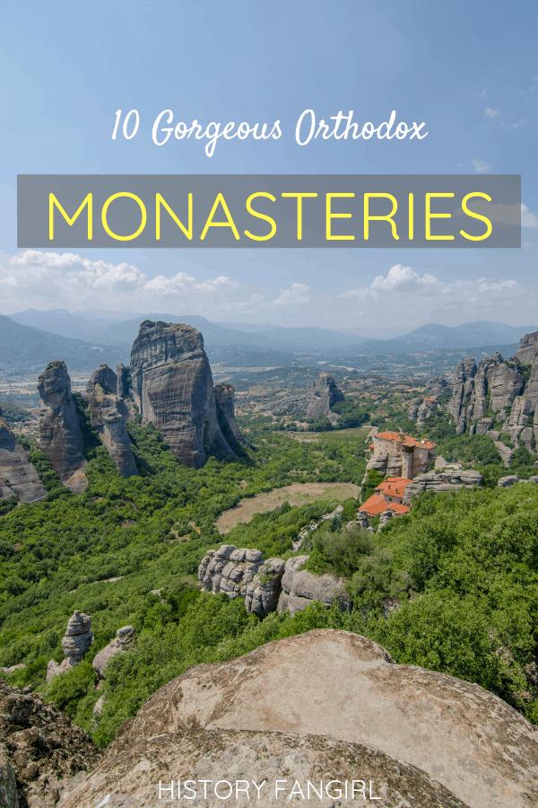 10 Gorgeous Orthodox Monasteries