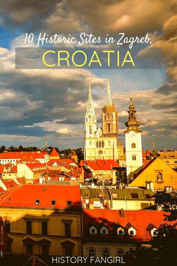 10 Historic Sites in Zagreb, Croatia