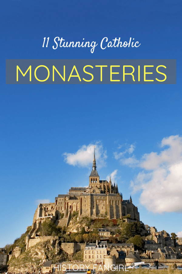 11 Stunning Catholic Monasteries