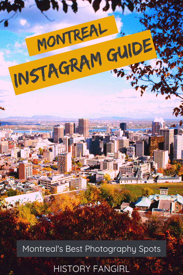 27 of the Most Instagrammable Places in Montreal & Best Photo Spots