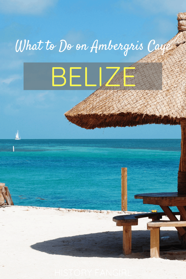 What to do on Ambergris Caye and Things to Do in San Pedro Belize