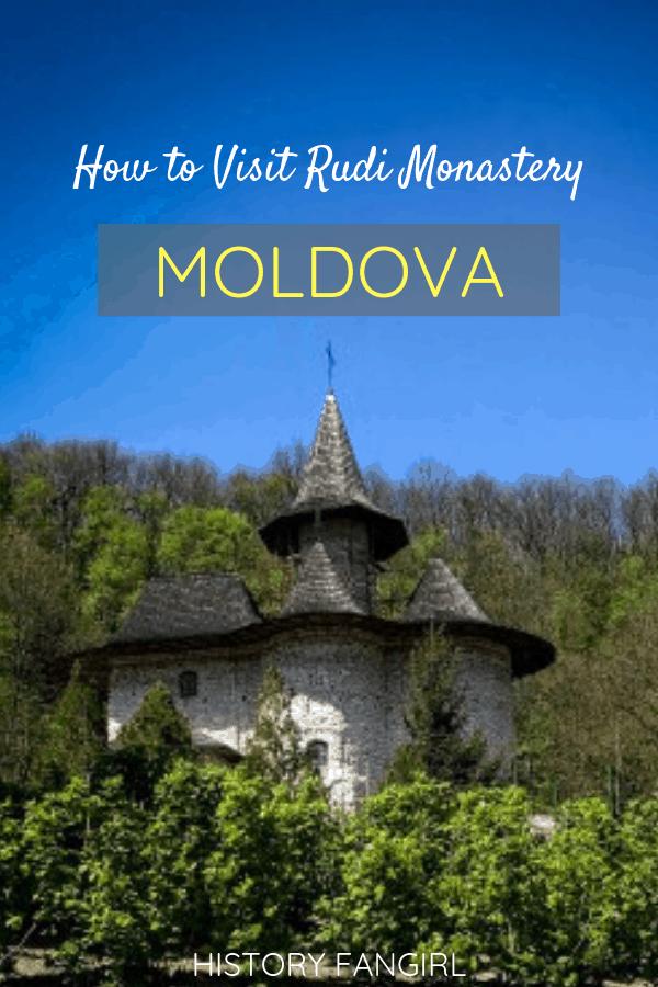 How to Visit Rudi Monastery in Moldova