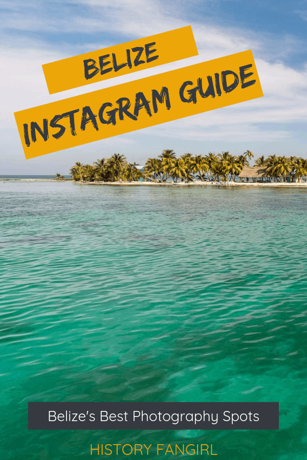 The 17 Most Instagrammable Places in Belize & Best Photo Spots