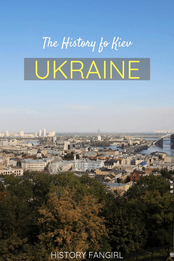 The History of Kiev