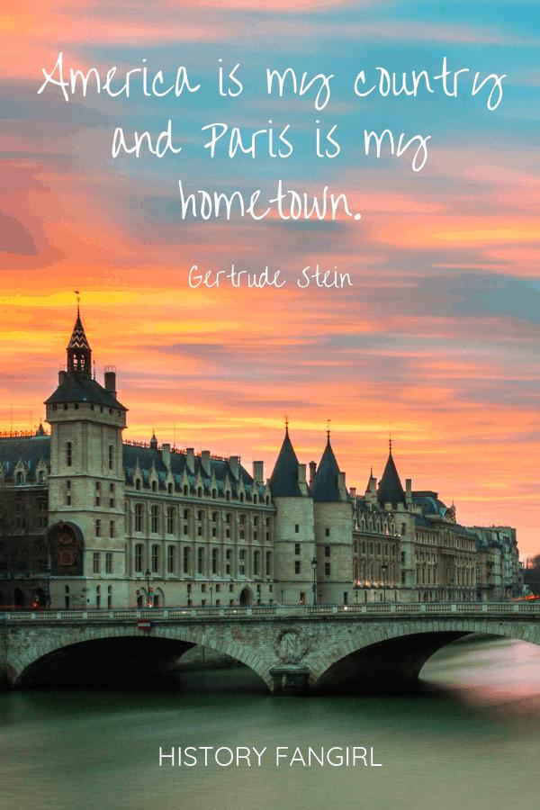 Gertrude Stein Paris Quote
