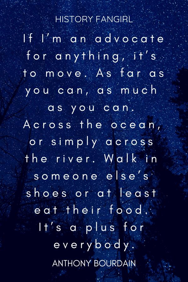 Anthony Bourdain Travel Quote