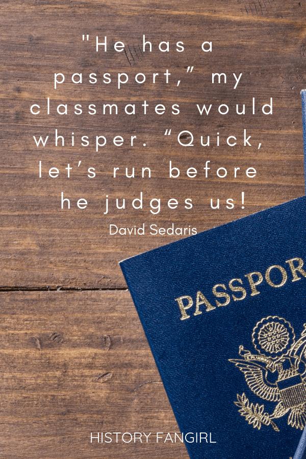 David Sedaris Travel Quote
