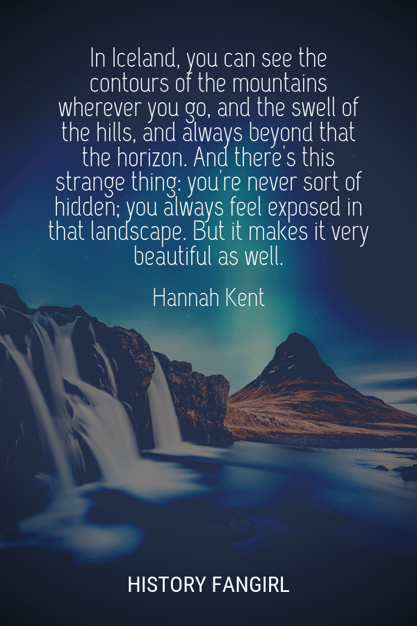 Hannah Kent quote about Iceland mountains