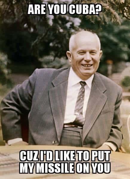 Cuban Missile Crisis Meme