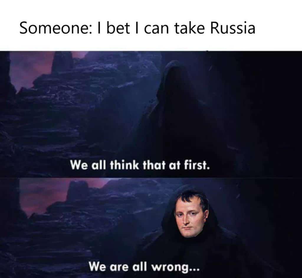 Napoleon invading Russia meme