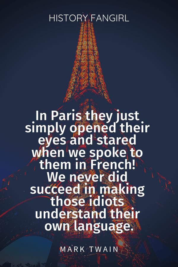 Mark Twain Travel Quotes about Paris