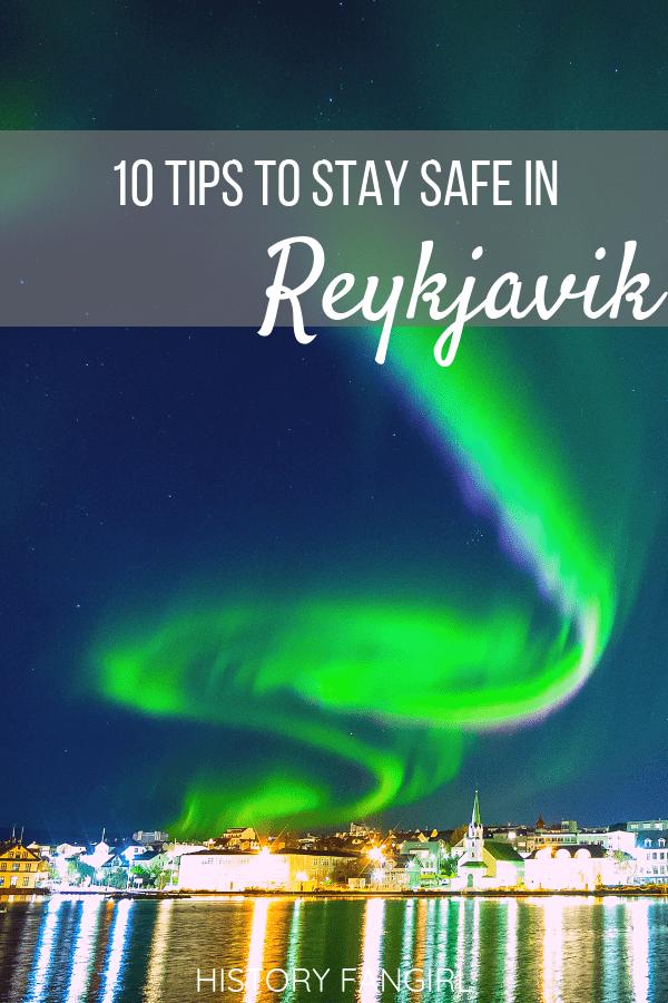 Is Reykjavik Safe? 10 Tips to Stay Safe in Reykjavik, Iceland