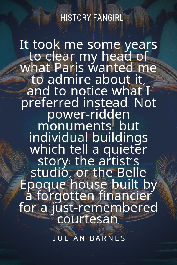 Julian Barnes Paris Travel Quotes