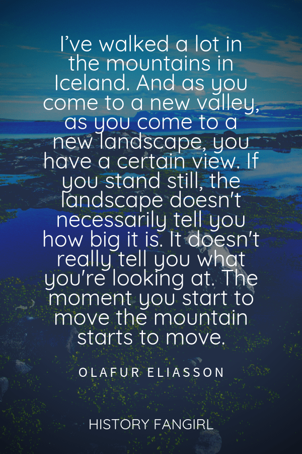 Olafur Eliasson Quote about Iceland