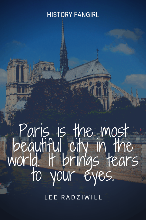 Paris is the most beautiful city in the world. It brings tears to your eyes. Lee Radziwill paris quotes
