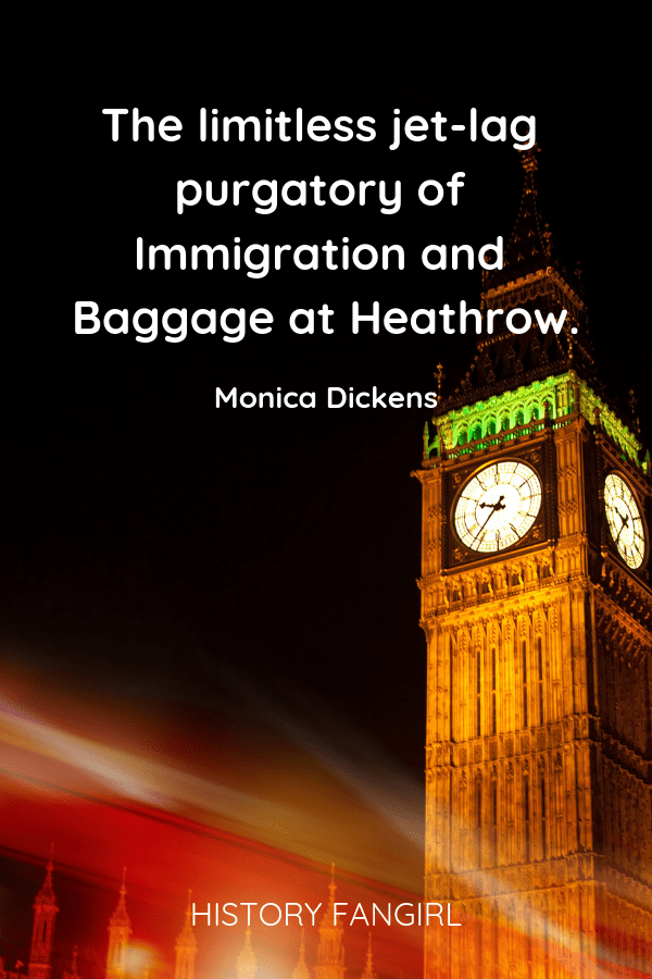 The limitless jet-lag purgatory of Immigration and Baggage at Heathrow. Monica Dickens quotes about heathrow airport