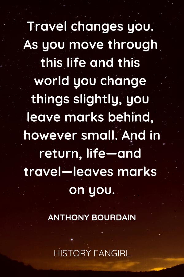 Anthony Bourdain Travel Quotes