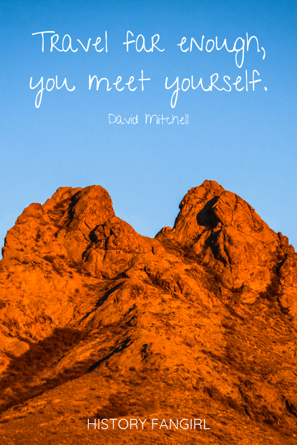 Travel far enough, you meet yourself. David Mitchell Short Travel Quotes