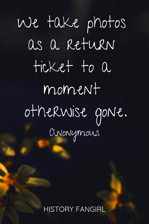 We take photos as a return ticket to a moment otherwise gone.Anonymous quotes about travel photography