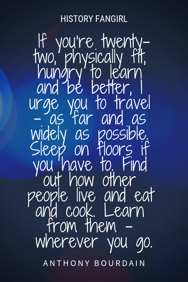 Travel quotes from Anthony Bourdain