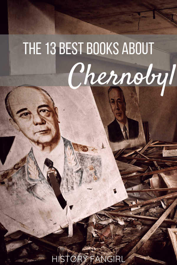 13 Incredible Books about Chernobyl & the Chernobyl Disaster