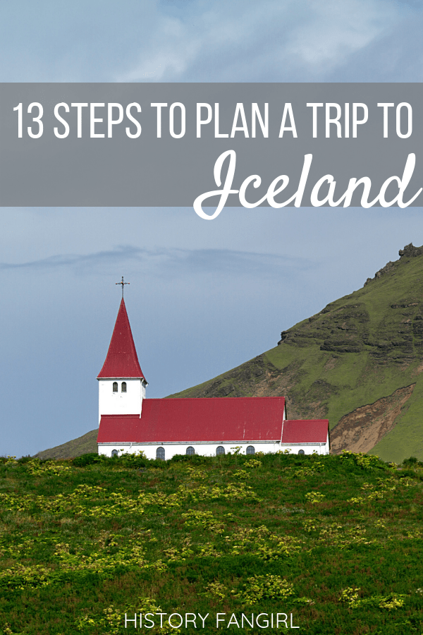 13 Steps to Flawlessly Planning a Trip to Iceland