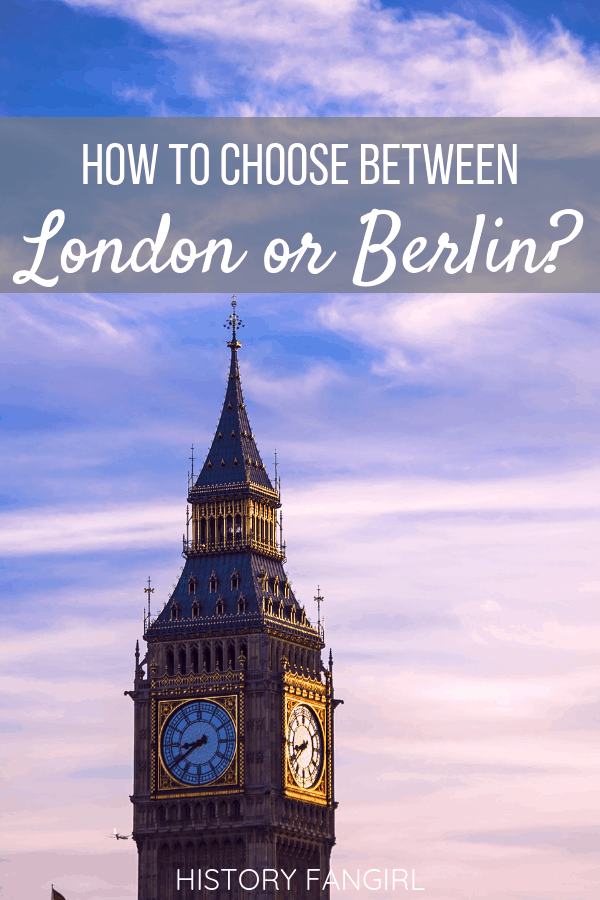 London or Berlin: Which European Capital is Right for You?