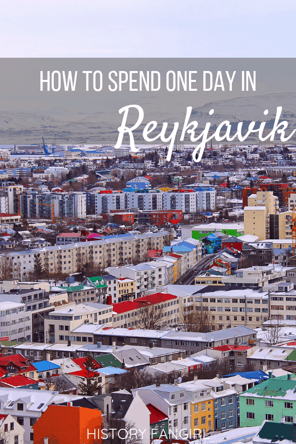 One Day in Reykjavik: The Perfect 1 Day Reykjavik Itinerary