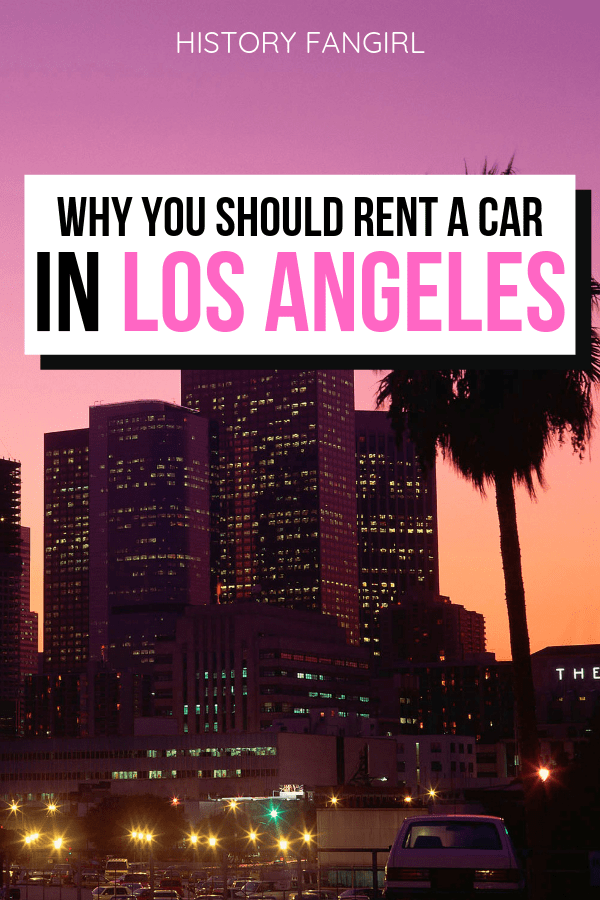 23 Things to Know Before You Rent a Car in Los Angeles