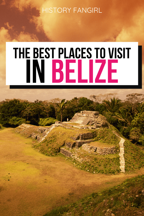 Best Places to Visit in Belize
