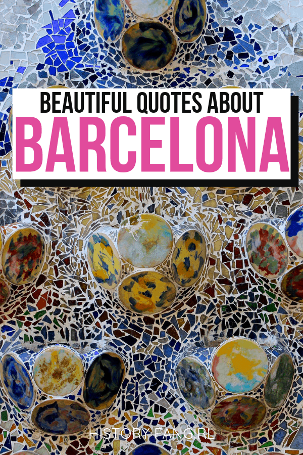Barcelona Quotes and Barcelona Instagram Captions