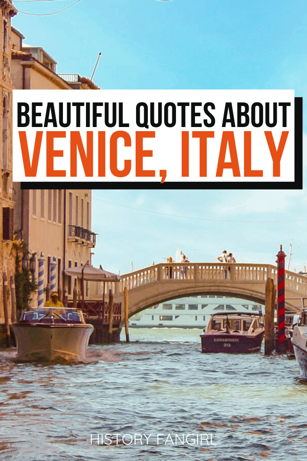 Beautiful Quotes about Venice, Italy and Venice Instagram Captions
