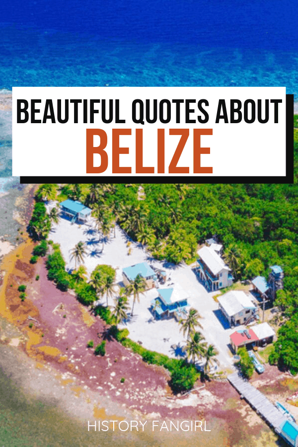 Beautiful Belize Quotes
