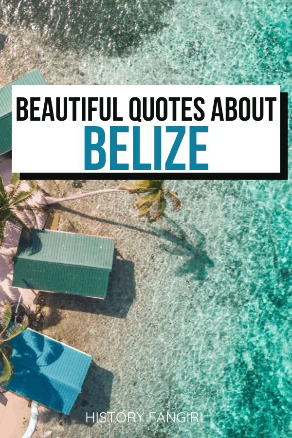 Beautiful Quotes about Belize
