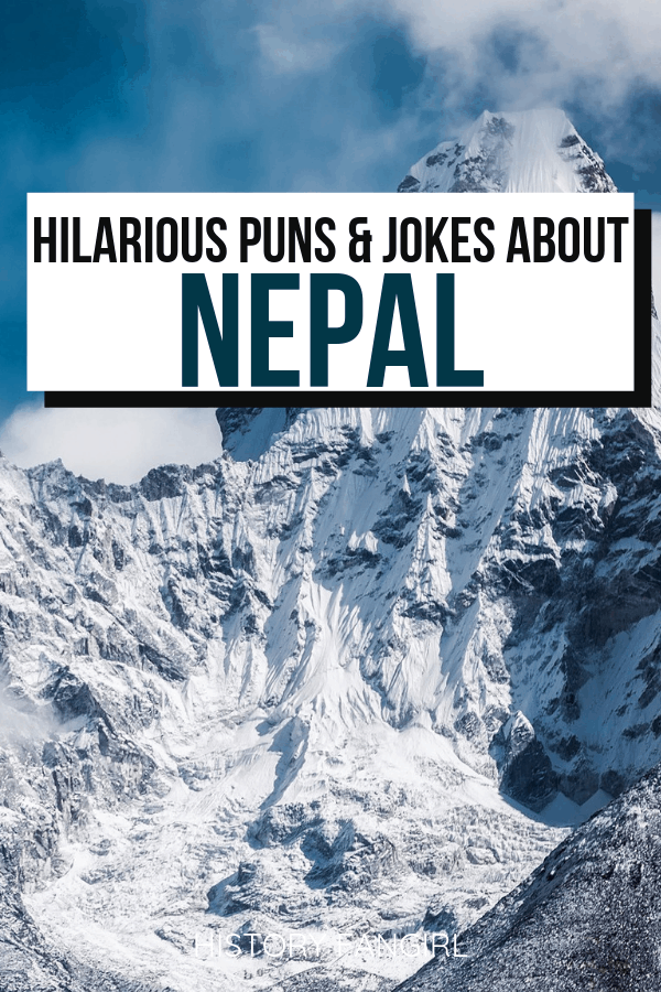 Nepal Puns and Nepal Jokes for Nepal Instagram Captions