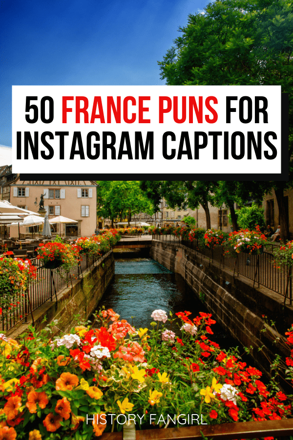 France Puns and Jokes about France for France Instagram Captions