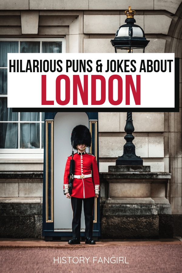 London Puns London Jokes London Instagram Captions