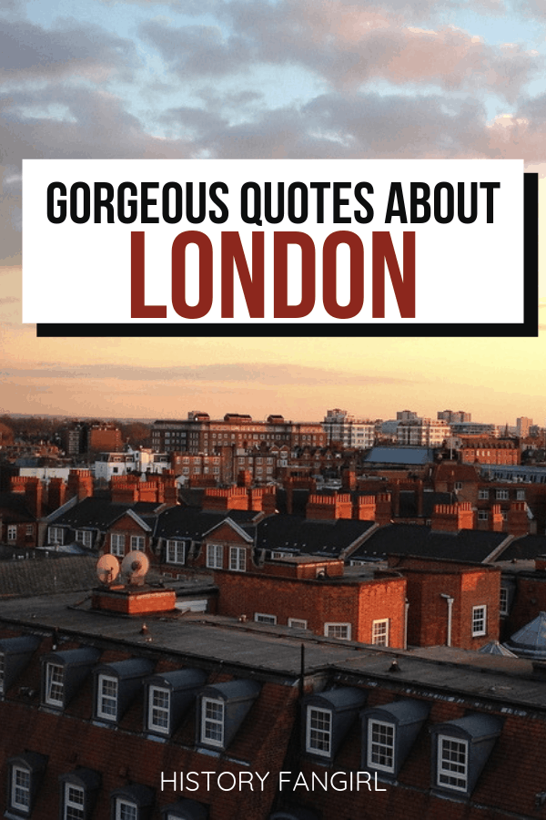 London quotes and quotes about London and London Instagram captions
