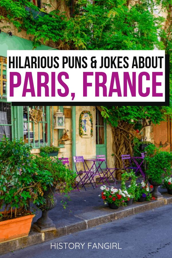 Paris Puns and Paris Jokes for Paris Instagram Captions