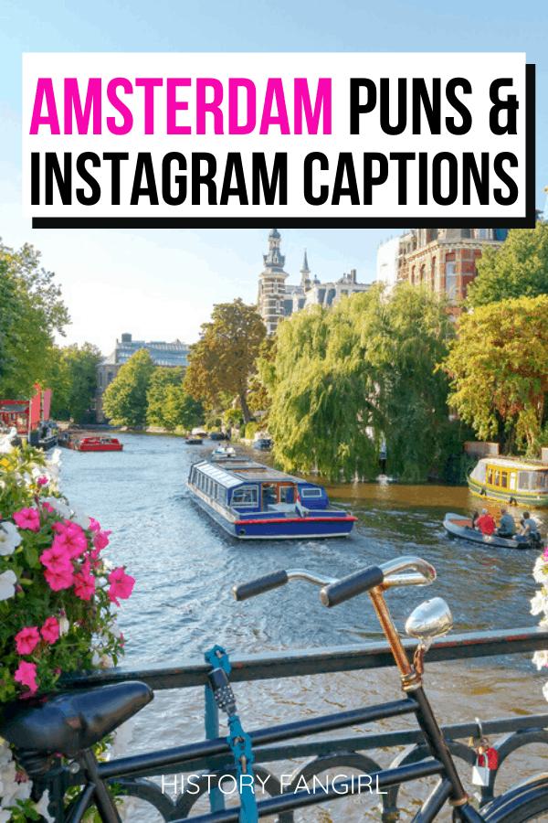 Amsterdam Puns and Amsterdam Jokes for Amsterdam Instagram Captions