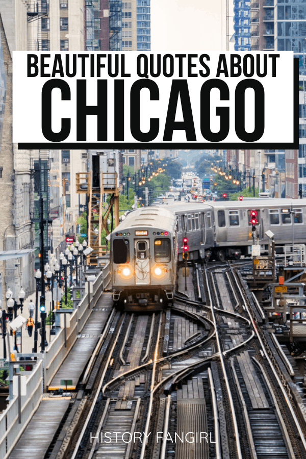 Quotes about Chicago and Chicago Instagram Captions
